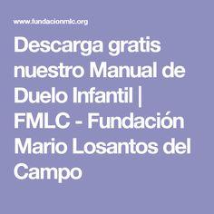Descarga gratis nuestro Manual de Duelo Infantil   FMLC - Fundación Mario Losantos del Campo