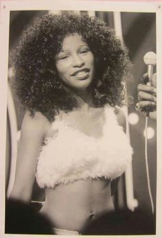 Chaka Kahn - on Soul Train back in the day. She was so petite then!