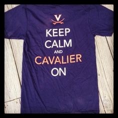 Proud to be a part of the UVA community! This awesome t-shirt is currently on sale! Part of the proceeds from each shirt will go to the restoration of our beautiful Rotunda. These past few weeks have shown us Wahoos that when times get tough, we just gotta Keep Calm and Cavalier on! http://hooknewtshirts.com/