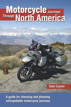 Motorcycle Journeys Through North America: A guide for choosing and planning unforgettable motorcycle journeys Whether considering an ocean-to-ocean cross Motorcycle Camping, Motorcycle Adventure, Motorcycle Touring, Classic Motorcycle, Road Trip Map, Road Trips, Can Am Spyder, Road Trip Adventure, North America