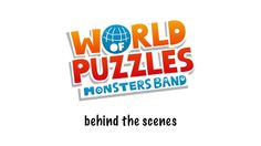 "Behind the scenes of the advert of the game ""World of puzzles"" of the Monsters Band."