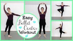Easy Ballet Class Center Workout | Kathryn Morgan