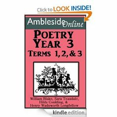 Year 3  AmblesideOnline Poetry, Year 3, Terms 1-3, William Blake, Hilda Conkling, Sara Teasdale, William Wadsworth Longfellow