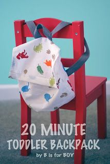 B is for Boy!: 20 Minute Toddler Backpack