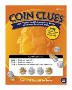 MindWare Coin Clues Level B by MindWare. Save 10 Off!. $11.69. Each workbook contains 100 puzzles that reinforce coin values and strengthen problem solving skills. To start, just pop out the coins from the perforated pages. Soultions Included. Then get ready. Fun plus boosted math skills equals a big payoff. From the Manufacturer                Build their money sense with cents.                                    Product Description                Coin Clues Level B contains 10...