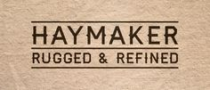 HAYMAKER (free font) - A display typeface that's both rugged and refined. Inspired by the workmanship, lettering, and baseball jerseys of the 1930's and 40's.