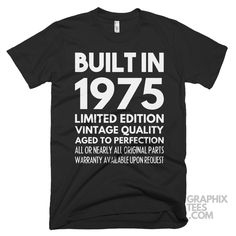 Impressive  shirt Built in 1975 Limited Edition Aged To Perfection Birthday Shirt