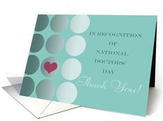 National Doctors' Day Thank You, Hearfelt Gratitude card. - Thankful to have sold 45 of these! Cherie's Art