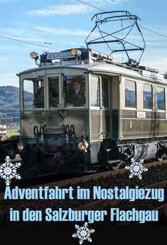 Weihnachtszeit-Tipp: Adventfahrt im Nostalgiezug der Salzburger Lokalbahn (SLB) in den Flachgau. Viele Bilder & Infos von der Zugfahrt im Reiseblog. Jetzt klicken & Reisetipps abholen! #zugreise Railway Posters, Travel Posters, Lokal, Advent, Advertising, Trains, Vintage, Art, Holiday Destinations