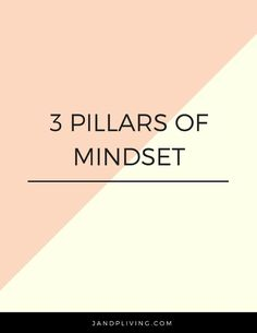 This post goes over the 3 pillar of mindset and why they are important. Change Your Mindset, Success Mindset, Growth Mindset, Focus Your Mind, Train Your Mind, Personal Development Books, Self Development, Ted Talks Motivation, Self Care Bullet Journal