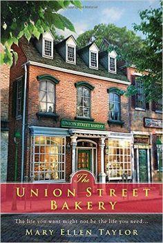 The Union Street Bakery: Mary Ellen Taylor: 9780425259696: Amazon.com: Books