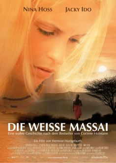 Hermine Huntgeburth's The White Massai Die Weisse Massai (2005)