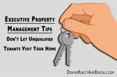 Executive Property Management Tips | Don't Let Unqualified Tenants Visit Your Home