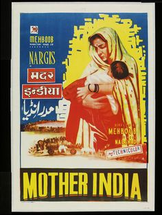 Mother India (Indian film poster) by Gulati Arts, 1957 or later (Made). Om Namah Shivaya, Indian Prints, Indian Art, Dancing Ganesha, Mother India, Bollywood Posters, Vintage Vignettes, Indian Movies, It Goes On