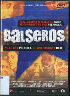 Balseros. dirigida por Carles Bosch. Colección: Documentales