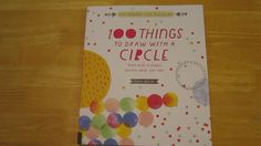 100 Things to Draw With a Circle: