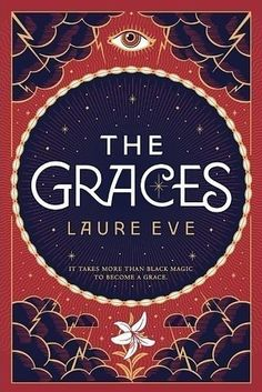 The Graces, by Laure Eve | 23 YA Books That, Without A Doubt, You'll Want To…