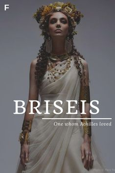 Briseis meaning One Whom Achilles Loved Greek names B baby girl names B baby names female names whimsical baby names baby girl names traditional names names that start with B strong baby names unique baby names feminine names