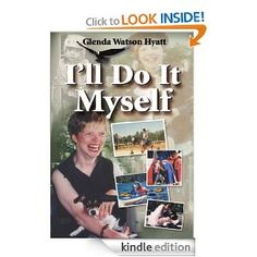 I'll Do It Myself: Cerebral Palsy Can't Stop Me by Glenda Watson Hyatt shares her life story to show others cerebral palsy is not a death sentence, but rather a life sentence. Mild Cerebral Palsy, Books To Read, My Books, Life Sentence, Girl Guides, Book Characters, Special Needs, Great Books, Sentences