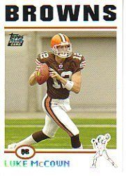 2004 Topps #368 Luke McCown Rookie Card Cleveland Browns Football Card by Topps. $0.99. Quickly and securely shipped in a soft sleeve, toploader and bubble envelope.