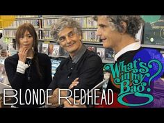 Blonde Redhead - What's In My Bag? - YouTube