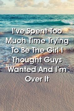 I've Spent Too Much Time Trying To Be The Girl I Thought Guys Wanted And I'm Over It #marriage   #breakup #love_poetry Relationship Struggles, Relationship Problems, Relationships Love, Relationship Advice, Marriage Problems, Marriage Life, Lonely Marriage, Successful Marriage, Distance Relationships