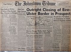 The Johnstown Tribune - World War II: March 13, 1944: Outright Closing of Eire-Ulster Bo...