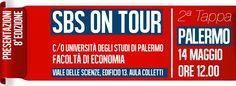 SBS ON TOUR   LUNEDì 14 MAGGIO alle ore 12 il @mastersbs sbarca a Palermo (presso l'Università degli studi di Palermo) per presentare la sua ottava edizione. scopri come partecipare http://tiny.cc/SBSpalermo  SBS il Master in #Strategie per il #Business dello #Sport