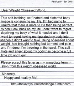A letter of termination from a weight obsessed world <3