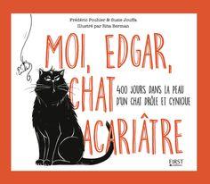 Résultats concours «Moi, Edgar, chat acariâtre» : 5 livres gagnés