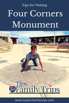 Tips for Visiting Four Corners Monument - Tips For Family Trips