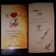 "Signed ""Love is Lethal by David Chios aka Nely Cab"""