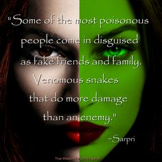 """""""False friends, sometimes called frenemies, are people who pretend to be a friend and then turn out to be just the opposite. These are people who get close to you for the specific reason to make fun of you and talk behind your back."""" ~Sarpri"""