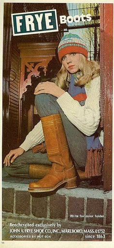 Vintage Shoes Frye boots From Mademoiselle, October 1975 - my first introduction to Frye.my parent's owned a matching pair - From Mademoiselle, October 1975 Frye Boots Outfit, Frye Campus Boots, Shoe Boots, Frye Shoes, Mode Vintage, Vintage Ads, Vintage Style, 60s And 70s Fashion, Vintage Fashion