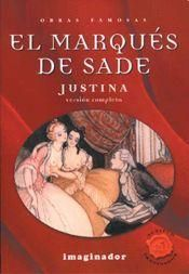 Sade, M. d., Justina o las Desdichas De La Virtud