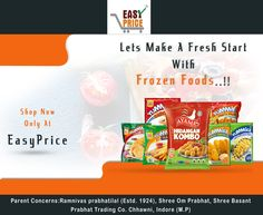 Yes now you can buy frozen food at Easy Price ! order your grocery products and get your grocery at your home and it's a free home delivery call us : 093008 77144