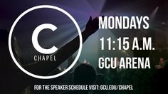 Chapel and The Gathering | SpiritualLife | Grand Canyon University
