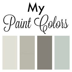 See my paint colors for my home! Beautiful neutrals. www.settingforfour.com