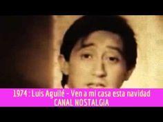 Luis Aguilé - Ven a mi casa esta navidad - YouTube