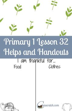 LDS Lesson helps and handouts for Primary 1 Lesson 32: I Am Thankful for  Food and Clothing