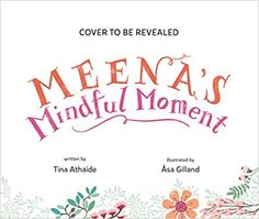 Meena's Mindful Moment: Athaide, Tina, Gilland, Åsa: 9781645672869: Amazon.com: Books Kids Activity Books, Book Activities, Book Club Books, New Books, Leveled Readers, Emotional Child, Kindle App, Women In History, Book Recommendations