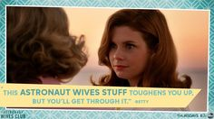 This #AstronautWivesClub stuff toughens you up.  Watch it Thursdays at 8|7c on ABC!