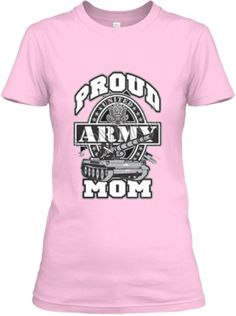 Limited Edition- Made for Army Mom 2014 | Teespring Must have this! Unique Model