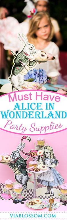 Must have Alice in Wonderland Party Ideas and Decorations for a Magical Mad Hatter Tea Party Birthday!