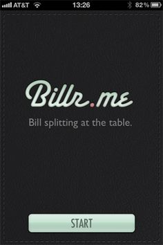 Billr: An iPhone App to help you split checks and make sure you don't pay for your friend's lobster!