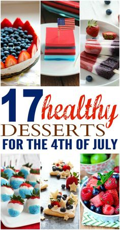 17 Healthy Desserts for the 4th of July Weekend!   communitytable.com   #recipes #redwhiteandblue #patriotic