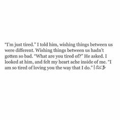 Are you looking for true quotes?Browse around this site for cool true quotes ideas. These entertaining quotes will bring you joy. Poem Quotes, True Quotes, Words Quotes, Wise Words, Sayings, Breakup Quotes, Heartbroken Quotes, Pretty Words, Relationship Quotes