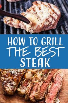 most foolproof way to grill the best steak? It's not complicated—it's about small details, like a picking the best cut, air-drying in the fridge, and making an herb butter sauce for basting. Fire up the grill! Bbq Steak, How To Grill Steak, Best Food To Grill, Best Steak For Grilling, Grilling Ideas, Grilled Steak Recipes, Grilled Meat, Best Grilled Steak, Simply Recipes
