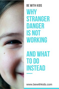 Why stranger danger is an old school and how to teach safety with strangers to kids in a modern world - parenting safety tips @bewithkids, #bewithkids, #kidssafety, #kidssafetytips, #strangerdanger #positiveparenting Teaching Safety, Teaching Kids, Parenting Toddlers, Parenting Advice, Foster Parenting, Mom Advice, Kids Fever, Stranger Danger, Natural Parenting