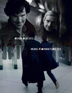 Sherlocks lives means John Watson lives. http://www.pinterest.com/aggiedem/sherlock-addict/